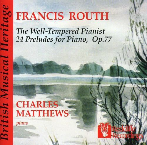 Well-Tempered Pianist: 24 Preludes for Piano