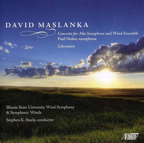 David Maslanka: Liberation