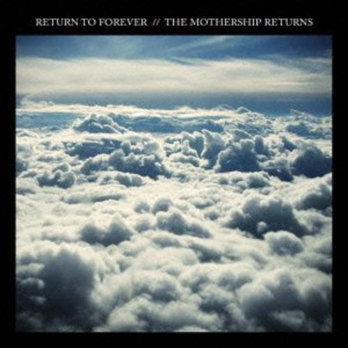 Return To Forever - Mothership Returns (Bonus Track) (Jpn)