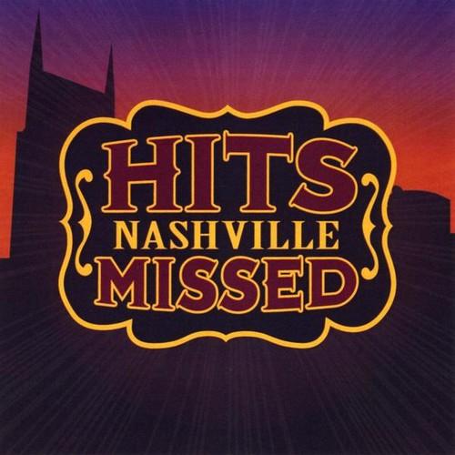 Hits Nashville Missed /  Various