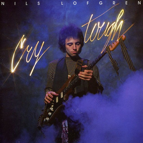 Nils Lofgren - Cry Tough