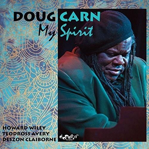 Doug Carn - My Spirit