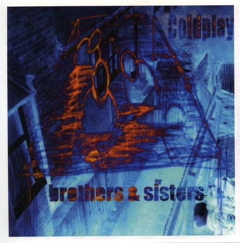 Coldplay-Brothers & Sisters