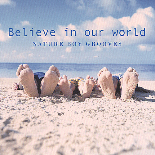 Believe in Our World