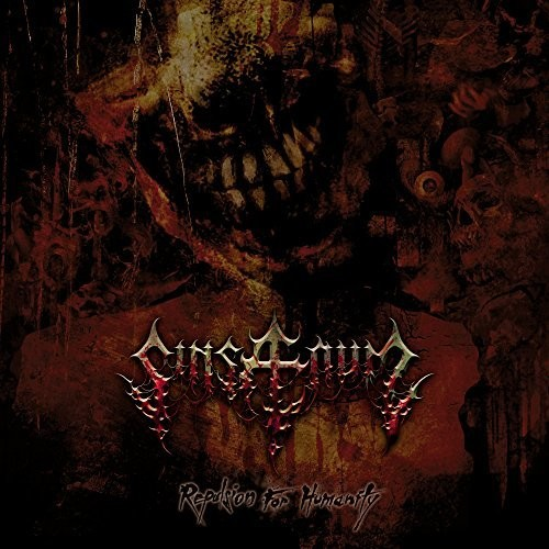 Sinsaenum - Repulsion For Humanity [Import]