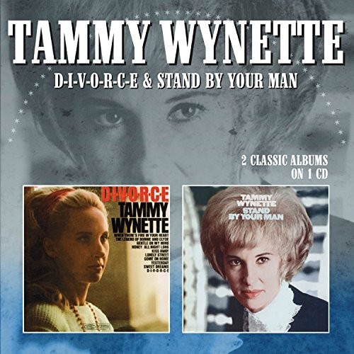 Tammy Wynette - D-I-V-O-R-C-E / Stand By Your Man