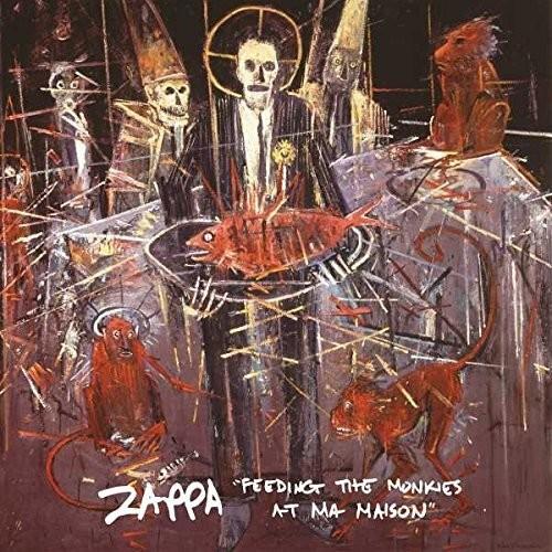Frank Zappa - Feeding The Monkies at Ma Maison
