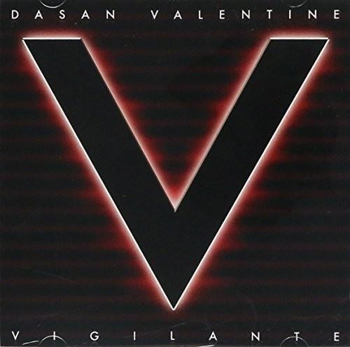 VALENTINE,DASAN /  VIGILANTE MUSICAE