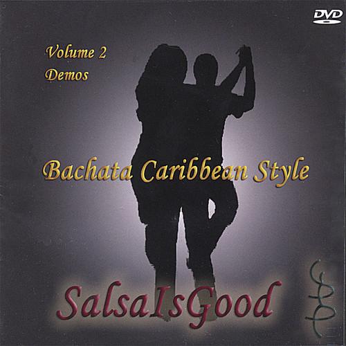 Bachata Caribbean Style: Demos 2