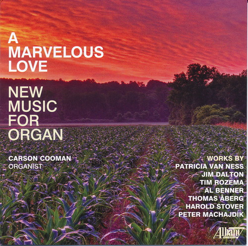 Marvelous Love: New Music for Organ