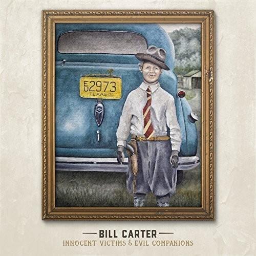 Bill Carter - Innocent Victims and Evil Companions