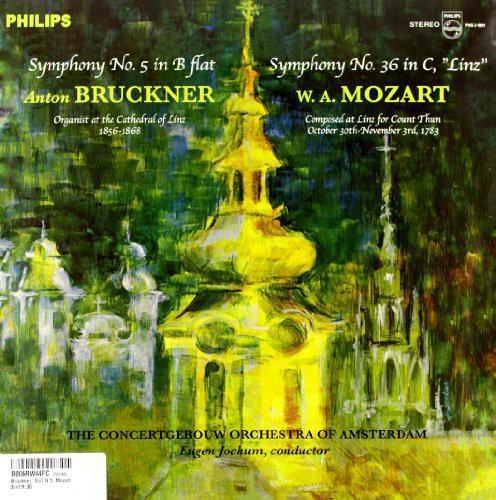Bruckner: Symphony 5 /  Mozart: Symphony 36