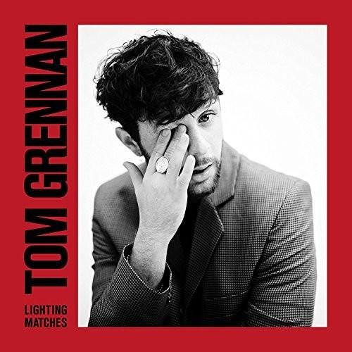 Tom Grennan - Lighting Matches [Import]