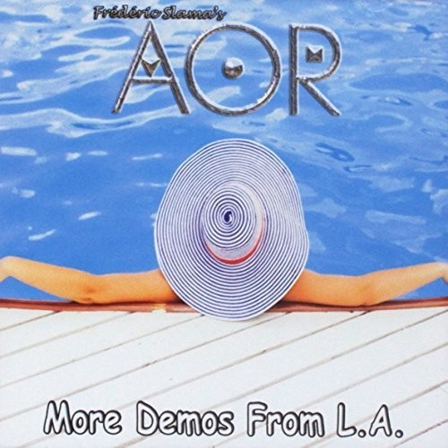 Aor - More Demos From L.A.