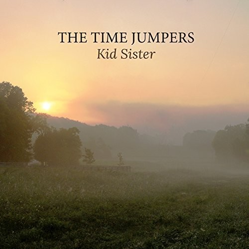 The Time Jumpers - Kid Sister [2 LP]