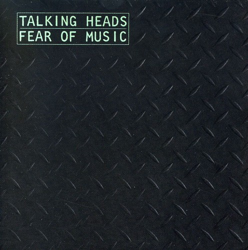Talking Heads-Fear of Music