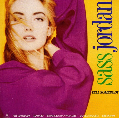 Sass Jordan - Tell Somebody [Import]