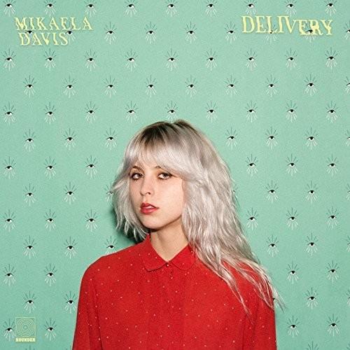 Mikaela Davis - Delivery [LP]