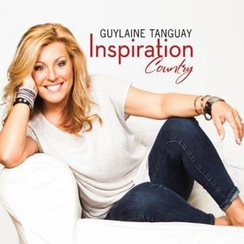 Guylaine Tanguay - Inspiration Country
