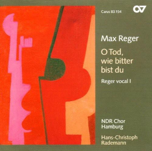 O Tod Wie Bitter Bist Du: Reger Vocal 1