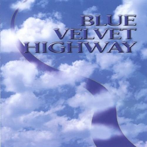 Blue Velvet Highway