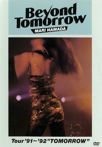 Beyond Tomorrow Tour'91-'92 'Tomorrow' [Import]