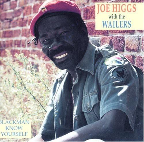 Joe Higgs - Blackman Know Yourself