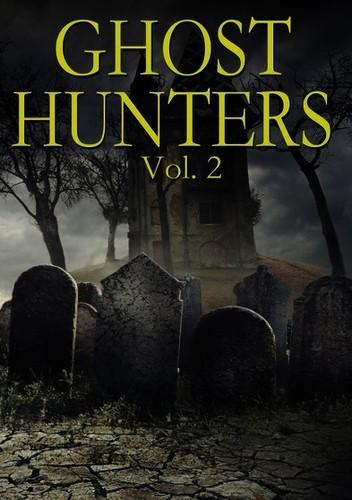Ghost Hunters,: Volume 2