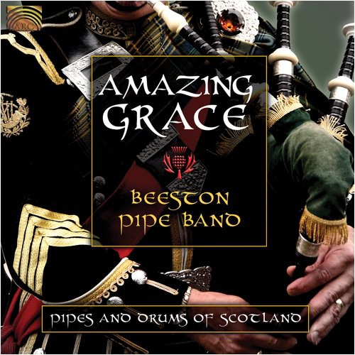 Amazing Grace: Pipes and Drums Of Scotland