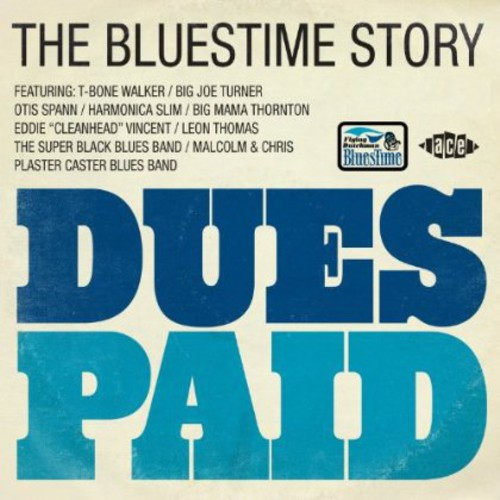 Dues Paid: Bluestime Story /  Various [Import]
