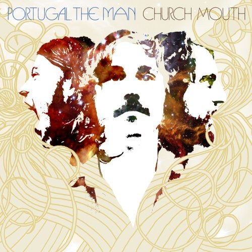 Portugal the Man-Church Mouth