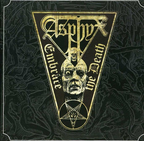 Asphyx - Embrace The Death [Import]