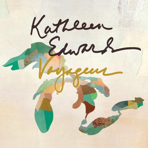 Kathleen Edwards - Voyageur