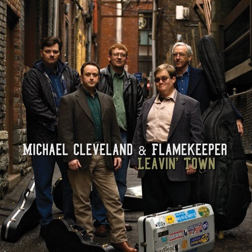 Michael Cleveland & Flamekeeper - Leavin' Town