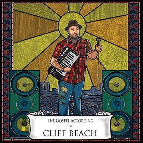 Cliff Beach - The Gospel According to Cliff Beach