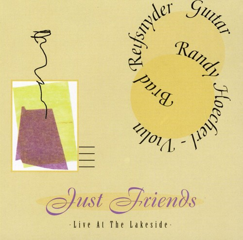 Just Friends-Live at the Lakeside