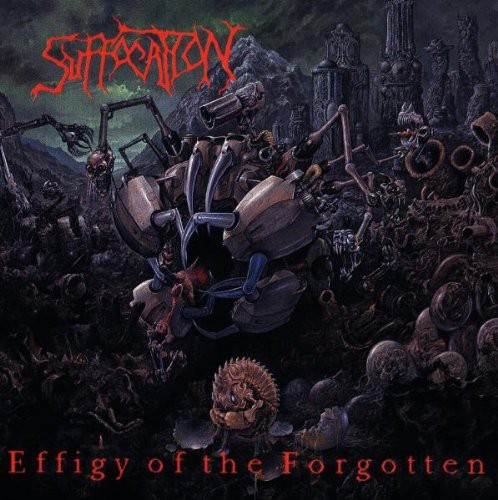 Suffocation - Effigy Of The Forgotten [Import]