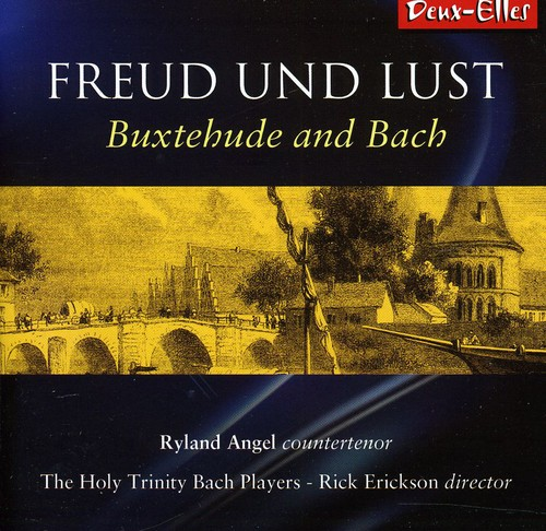 Buxtehude & Bach: Freud Und Lust