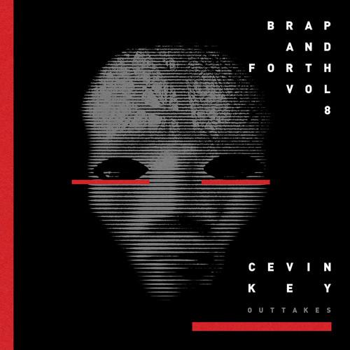 Cevin Key - Brap & Forth 8