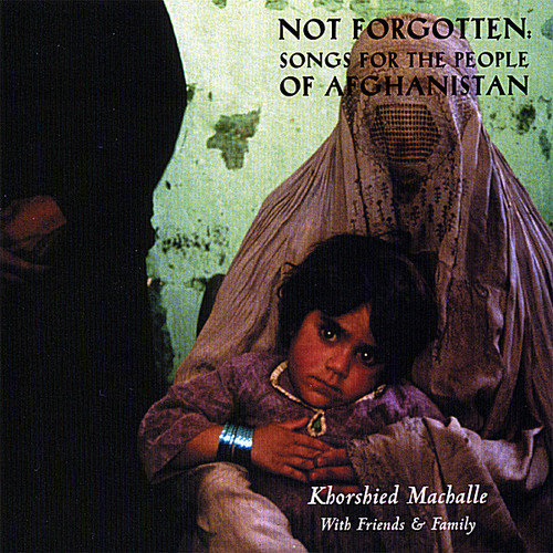 Not Forgotten: Songs for the People of Afghanistan