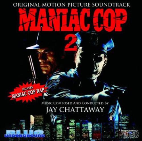 Maniac Cop 2 (Original Motion Picture Soundtrack)