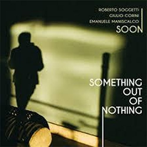 Something Out Of Nothing [Import]