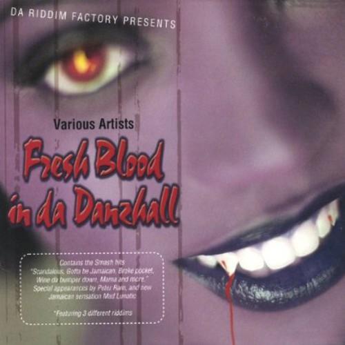 Fresh Blood in Di Danzhall /  Various