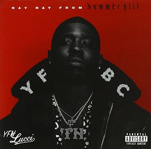 Ray Ray From Summerhill [Explicit Content]
