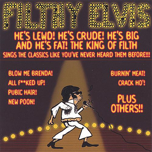 Filthy Elvis 1