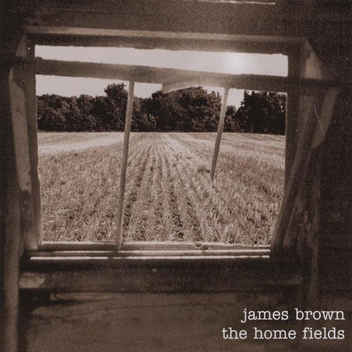James Brown - Home Fields