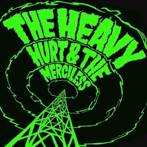 Hurt & the Merciless