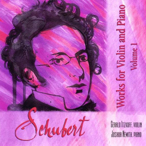 Schubert: Works for Violin & Piano 1