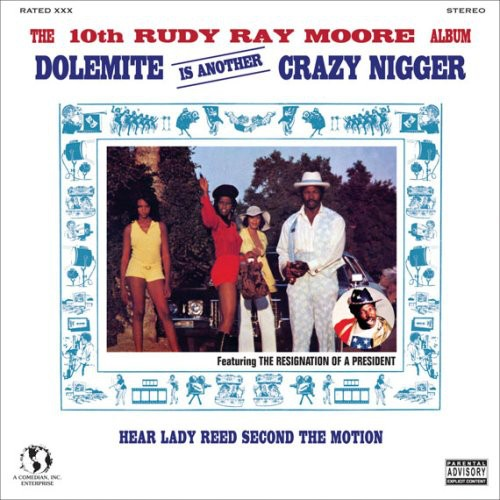 Rudy Moore Ray - Dolemite Is Another Crazy N-R