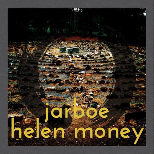 Jarboe & Helen Money